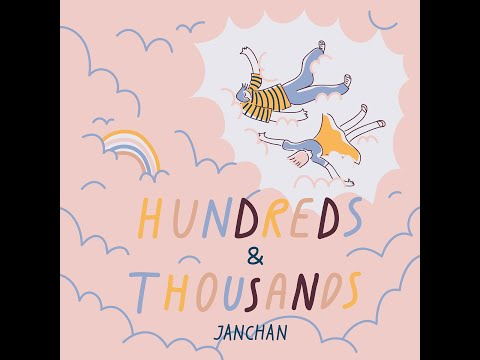 【LYRIC VIDEO】Hundreds & Thousands  by Jan Chan