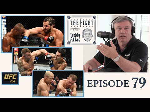 Teddy Atlas Reacts to UFC 251 Fights | Ep 79