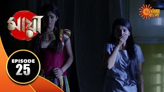 Maya - Episode 25 | 19 Sep 19 | Sun Bangla TV Serial | Bengali Serial