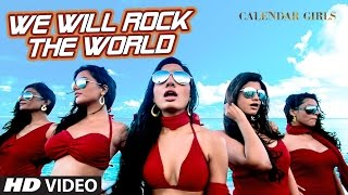 We Will Rock The World Video Song - Meet Bros Anjjan ft. Neha Kakkar | Calendar Girls