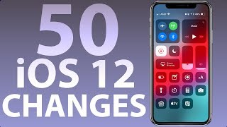 50 Changes in iOS 12! (iPhone, iPad)