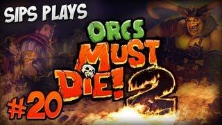 Sips Plays Orcs Must Die! 2 - Part 20 - Mirror Image 5 Skull