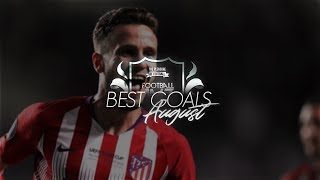 The BEST GOALS of the MONTH of AUGUST 2018/19 | HD