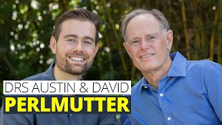 Drs. David & Austin Perlmutter: What To Do About Mental Hijacking & Tools To Think More Clearly