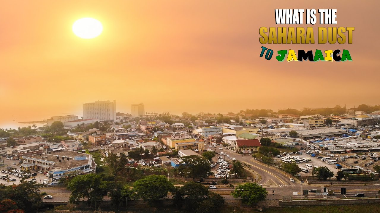 Download What Is The Sahara Dust And How Is It Affecting Jamaica! (ORIGINAL LIVING Video production)