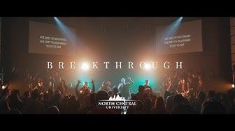 Breakthrough (Spirit Of David) - North Central University Worship Live