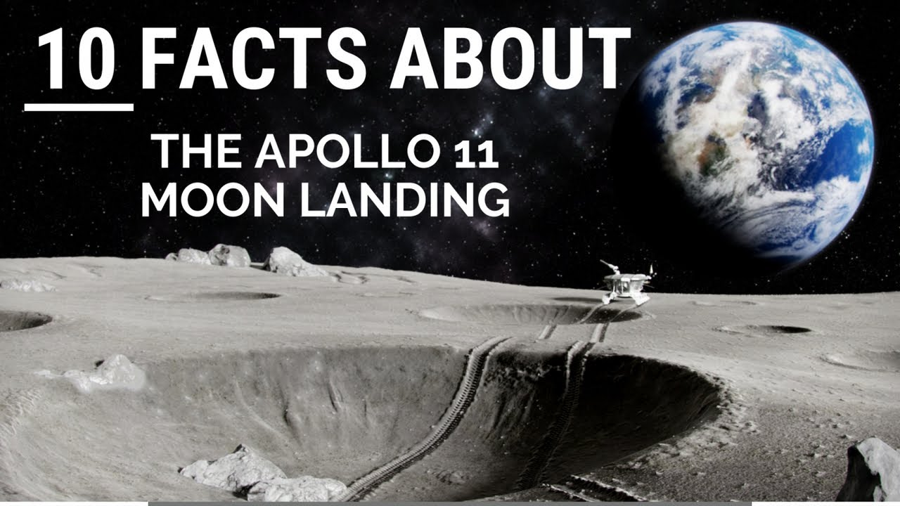 10 Facts about The Apollo 11 Moon Landing - YouTube