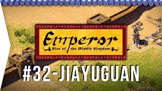 Emperor ► Mission 32 Silk and Spice - Jiayuguan - [1080p Widescreen] - Let's Play Game
