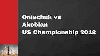 Alexander V Onischuk vs Varuzhan E Akobian: US Championship 2018