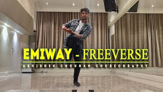 EMIWAY - Freeverse Feast (Daawat) {Explicit} | Dance Video | Abhishek Chouhan Dance Choreography