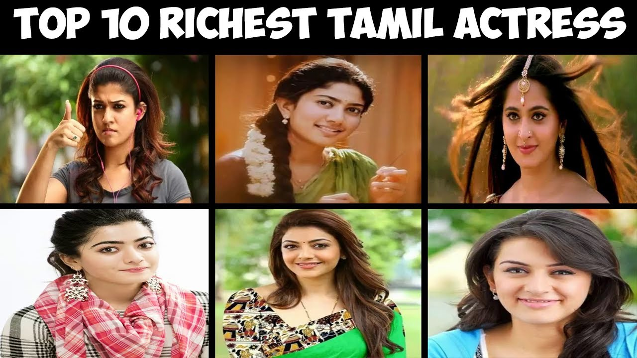 Top 10 Richest Tamil Actress - 2020 | Top 10 Actress in Tamil - 2020