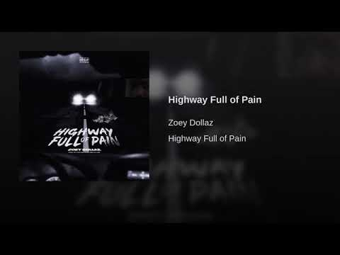 Zoey Dollaz – Highway Full Of Pain