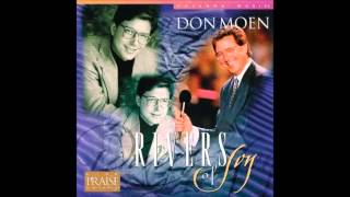 Don Moen- You Make Me Lie Down In Green Pastures (Medley) (Hosanna! Music)