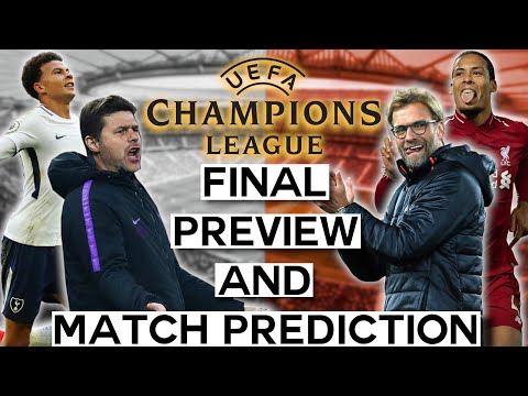 UEFA Champions League Final Preview: Who Will be the Champion? | Liverpool vs Tottenham