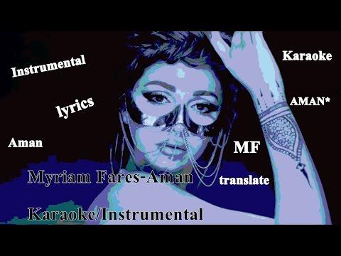 Myriam Fares - Aman - Karaoke/Instrumental