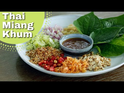 Thai Betel Leaves with Condiments, Meeun Kum