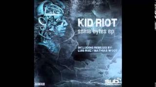 KID RIOT - Failed to find (Mathias Woot RMX)