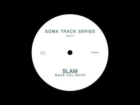 Slam - Make You Move