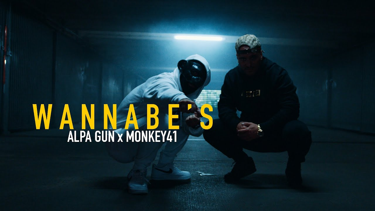 ALPA GUN X MONKEY41 - WANNABE'S (prod. by ESHINO)