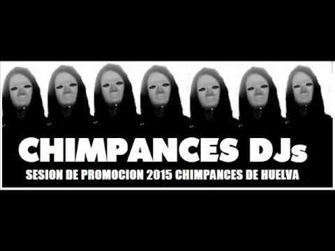 CHIMPANCES DJs DE HUELVA session promocion BREAKBEAT TECHNO