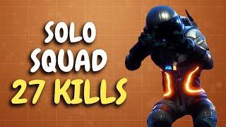 Mastering of Solo vs Squad   27 Kills (Fortnite)