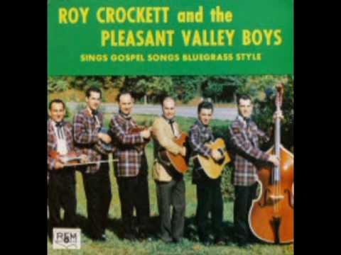 Gospel Songs Bluegrass Style [1968] - Roy Crockett & The Pleasant Valley Boys