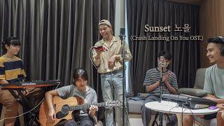 Sunset(노을) - Davichi [Crash Landing On You OST Part.3] Cover By Oppaya Band