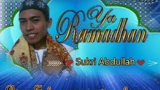 """Qasidah """"Ya Ramadhan"""" (Sukri Abdullah)"""