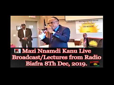 Mazi Nnamdi Kanu Live Broadcast/Lectures From Radio Biafra, 8Th Dec, 2019.