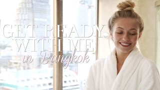 GET READY WITH ME IN BANGKOK | Freddy My Love