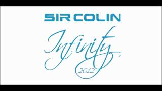 Sir Colin - Infinity 2012 (Radio Mix)