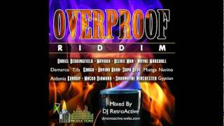 DJ RetroActive - Overproof Riddim Mix (Part 2) [JA Prod] August 2011