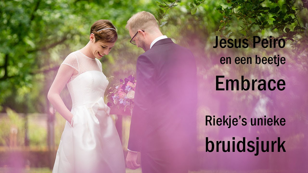Jesus Peiro plus een beetje Embrace – de unieke bruidsjurk van Riekje..