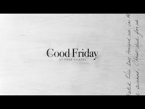 Good Friday at Free Chapel