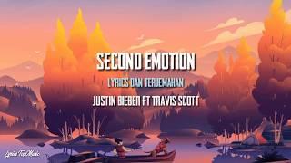 Second Emotion - Justin bieber ft Travis scott