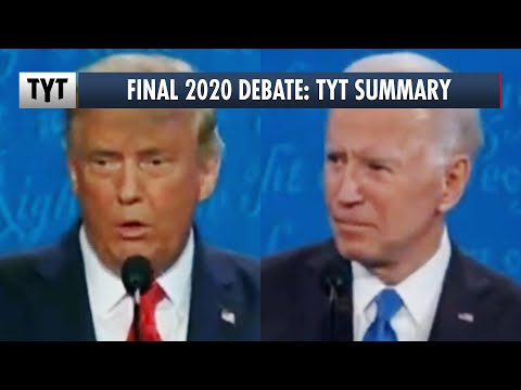 Final 2020 Presidential Debate: TYT Summary