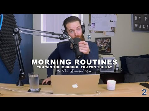 Morning Routines :