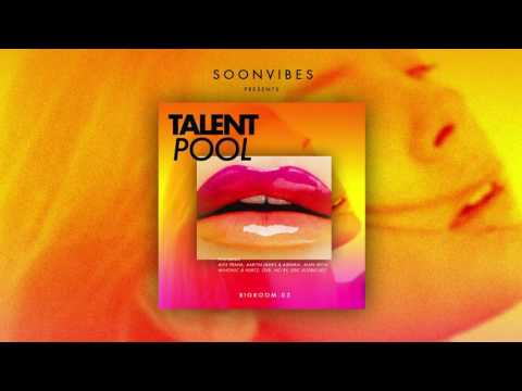 Talent Pool #4 BIG ROOM by Soonvibes (Mix version)
