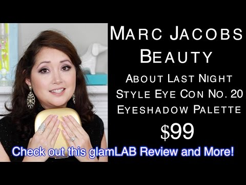 MARC JACOBS STYLE EYECON ABOUT LAST NIGHT LOOK & REVIEW