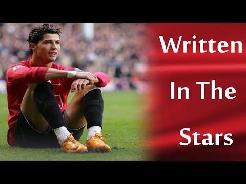 Cristiano Ronaldo • Written In The Stars • Manchester United Memories