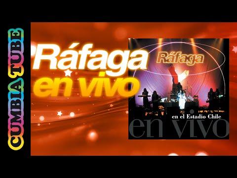 Ráfaga - Vivo en el Estadio de Chile (Disco Completo)