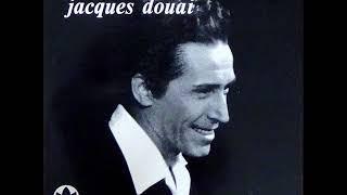 Jacques Douai - Maintenant que la jeunesse