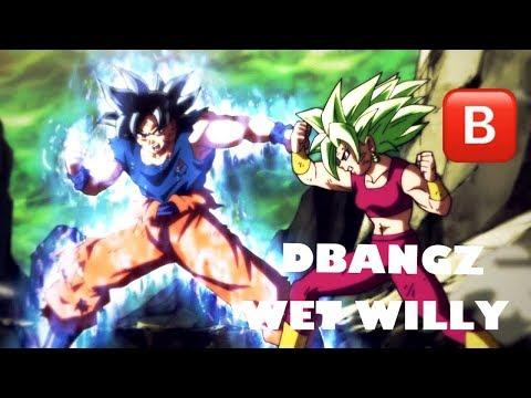 Dbangz- Wet Willy     [Goku vs. Kefla]