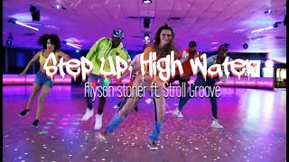 step up high water alyson stoner ft stroll groove