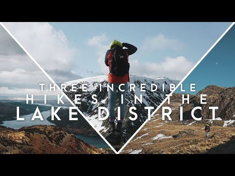 3 INCREDIBLE HIKES IN THE LAKE DISTRICT   Travel Guide