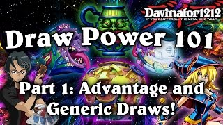 Draw Power 101: Part 1 Advantage and Generic Draws!