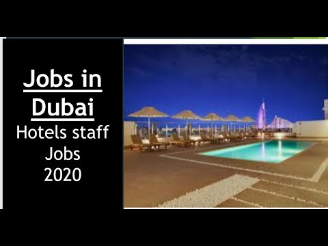 Hotels Jobs requirements in Dubai UAE 2020 ! Urgent Requirements ! Must watch