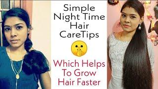 """முடி வேகமாகவும், அடர்த்தியாகவும் வளர இந்த """"Easy Tricks"""" Try பண்ணி பாருங்க   My Night Time Hair Care"""
