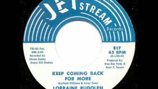 LORRAINE RUDOLPH - Keep Coming Back For More