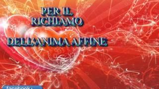 ANIMA GEMELLA (3): il partner che vorrei - (INVOCAZIONE)